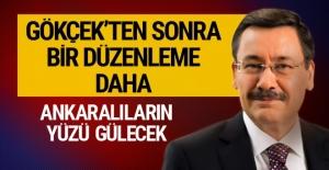 Gökçek'ten sonra bir düzenleme daha! Ankaralıların yüzü gülecek