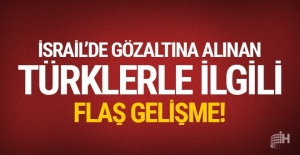 İsrail 2 Türk vatandaşını sınır dışı etti!