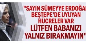 quot;Sayın Sümeyye Erdoğan Beştepe#039;de...