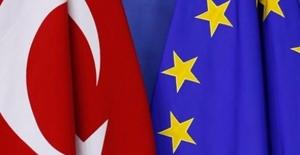 """""""Türkiye ile Gümrük Birliği müzakereleri..."""