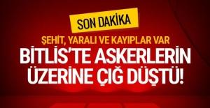 Bitlis'ten acı haberler geliyor! Şehit ve yaralılar var...