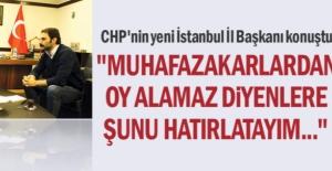 CHP'nin yeni İstanbul İl Başkanı konuştu