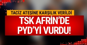 Flaş gelişme! TSK, Afrin'de PYD'yi vurdu