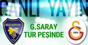 Galatasaray Bucaspor maçı