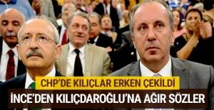 Kılıçlar erken çekildi! Muharrem İnce'den Kılıçdaroğlu'na ağır sözler