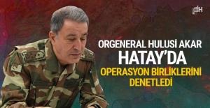 Orgeneral Hulusi Akar Suriye sınırında