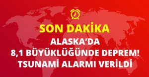 Son Dakika! Alaska'da 8.1 Büyüklüğünde Deprem! Tsunami Alarmı Verildi