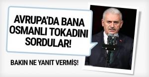 Başbakan Yıldırım'dan Avrupa'ya 'Osmanlı tokadı' cevabı!