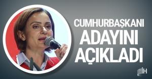 Canan Kaftancıoğlu Cumhurbaşkanı adayını açıkladı!