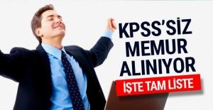 KPSS#039;siz memur alacak kurumlar...