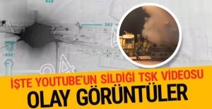 Youtube'un sildiği TSK videosu olay görüntüler