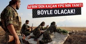 Afrin'i kaybeden YPG'nin yanıtı böyle olacak!