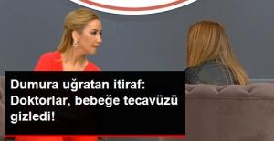 Balçiçek İlter'in Programında Skandal İtiraf: 20 Aylık Bebeğe Tecavüzü Polise Bildirmediler