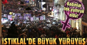 Kadınlardan İstiklal Caddesi'nde büyük yürüyüş