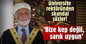 Mardin Artuklu Üniversitesi Rektörü Ahmet Ağırakça: Bize kep değil sarık uygun