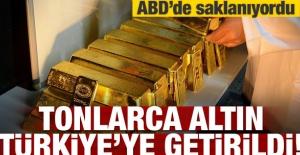 ABD'de saklanıyordu! Tonlarca altın Türkiye'ye getirildi