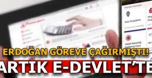 Cumhurbaşkanı Erdoğan göreve çağırmıştı! Artık e-devlet'te sorgulanacak...