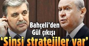 Devlet Bahçeli'den Abdullah Gül açıklaması