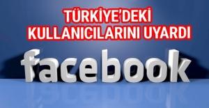 Facebook Türkiye'deki kullanıcılarını uyardı