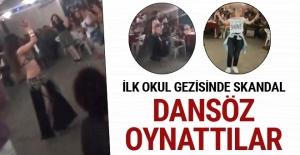 İlkokul gezisinde 'dansözlü- zenneli' skandal gece!