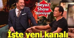 Beyaz Show#039;un yeni kanalı belli...