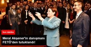 Son Dakika! Meral Akşener'in Danışmanı Kerim Çoraklık FETÖ'den Tutuklandı