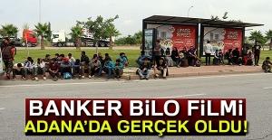 'Banker Bilo' filmi Adana'da gerçek oldu!