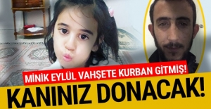 Eylül cinayetinde kan donduran ayrıntı! İşkence ve istismar edip boğmuş