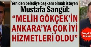 """Mustafa Sarıgül:  """"Melih Gökçek'in Ankara'ya çok iyi hizmetleri oldu"""""""