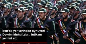 İran'da yer yerinden oynuyor! Devrim Muhafızları intikam yemini etti!