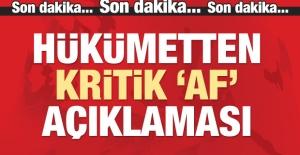 Adalet Bakanı Gül'den 'af' açıklaması