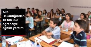 Aile Bakanlığından 18 Bin 925 Öğrenciye Eğitim Yardımı...