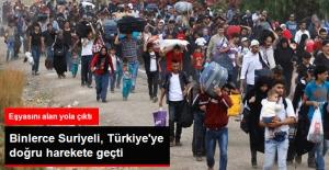 Bi-nlerc-e Suriyeli Türkiye'ye Doğru Harek-ete Geçt-i...