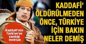 Kaddafinin Türkiye için yazdığı...