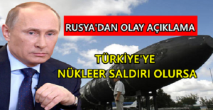 Rusya#039;dan Açıklama: Türkiye#039;ye...