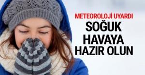 Soğuk havalara hazır olun