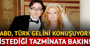 Türk gelinden rekor tazminat talebi!
