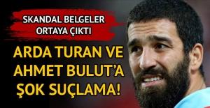 Football Leaks'ten Arda Turan ve Ahmet Bulut'a şok suçlamalar!