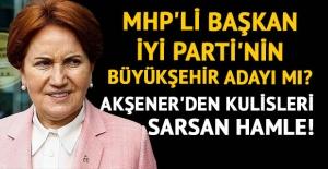 İYİ Parti'den aday mı olacak?