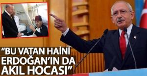 Kemal Kılıçdaroğlu: Vatan haini fesli Kadir, Erdoğan'ın da akıl hocası