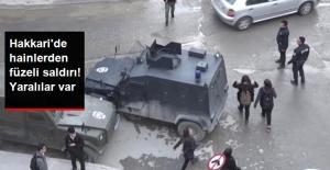 PKK'dan Hakkari'de alçak saldırı: Yaralılar var!