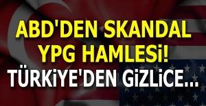 Son dakika | ABD'den skandal YPG hamlesi! Türkiye'den gizlice...