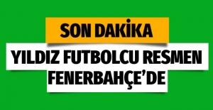 Resmen açıklandı! Yıldız futbolcu Fenerbahçe'de