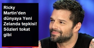 Ricky Martin'den Dünyaya Yeni Zelanda Tepkisi! Sözleri tokat gibi!