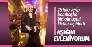 Zerrin Özer 26 kilo verdi bombayı patlattı: Aşığım evleniyorum