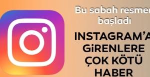 Instagram kullanıcıları şokta! Bu sabah resmen başladı