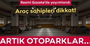 Araç sahipleri dikkat! Resmi Gazete'de yayımlandı