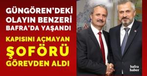 AK Partili Bafra Belediyesi Başkan Yardımcısı Şaban Hüryaşar, şoförü kapısını açmadığı için görevden aldı.