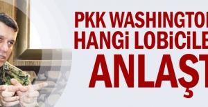 PKK Washington#039;da hangi lobicilerle...