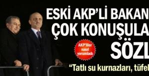 bEski AKPli Bakandan çok konuşulacak.../b